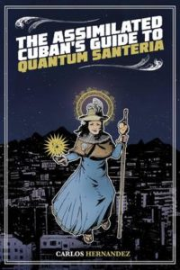 The-Assimilated-Cubans-Guide-to-Quantum-Santeria-small