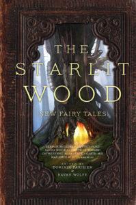 The Starlit Wood: Stephen Graham Jones | Angela Slatter
